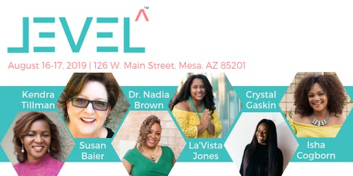 LEVEL Up 2019 - Leveraging Your Authentic Voice to Grow Your Business
