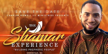 """The Shamar Experience: Building Prophetic People"" tickets"