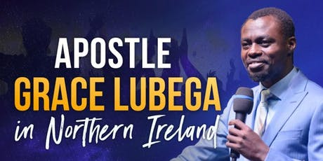 Apostle Grace Lubega in Northern Ireland tickets
