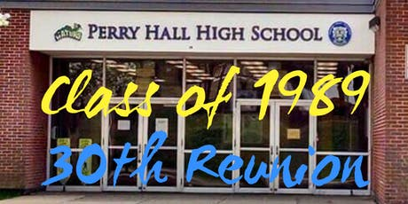 PERRY HALL HIGH SCHOOL CLASS OF 1989 30th REUNION tickets
