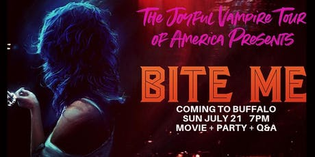 Bite Me- One Night Only Screening plus post-movie Q&A/Party! (Sun July 21 2019) tickets