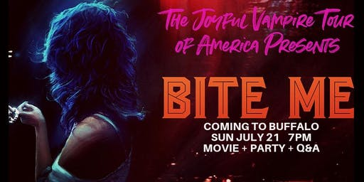 Bite Me- One Night Only Screening plus post-movie Q&A/Party! (Sun July 21 2019)