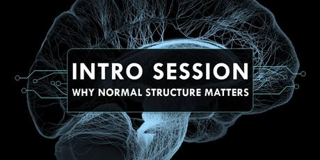 Intro Session - Why Normal Structure Matters tickets