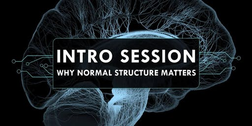 Intro Session - Why Normal Structure Matters