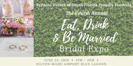 Fourth Annual Eat, Drink & Be Married Bridal Expo tickets