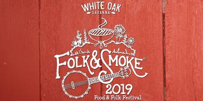 White Oak Savanna Folk & Smoke Festival