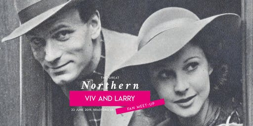 The Great Northern Viv and Larry Fan Meet-up