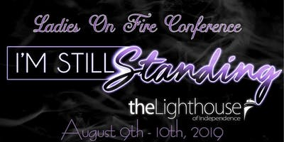Ladies On Fire Conference, I'm Still Standing