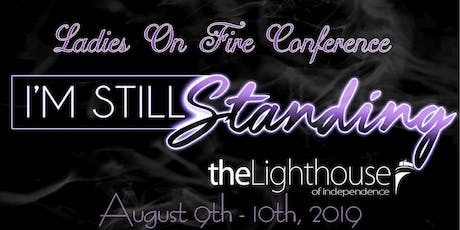 Ladies On Fire Conference, I'm Still Standing tickets