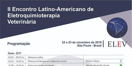 Encontro Latino-Americano de Eletroquimioterapia Veterinária ingressos
