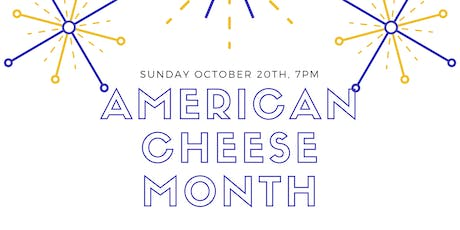 American Cheese Month tickets