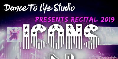 Icons and Legends: Dance To Life Recital 2019