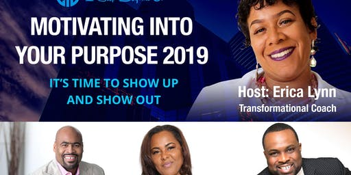 MOTIVATING INTO YOUR PURPOSE 2019