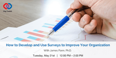 Org Toolkit: How to Develop and Use Surveys to Improve Your Organization