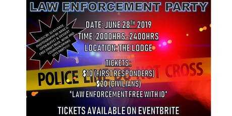 Law Enforcement Party tickets