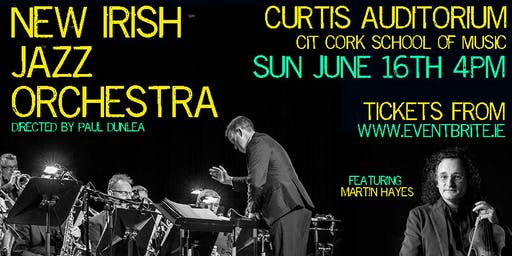 NEW IRISH JAZZ ORCHESTRA & MARTIN HAYES