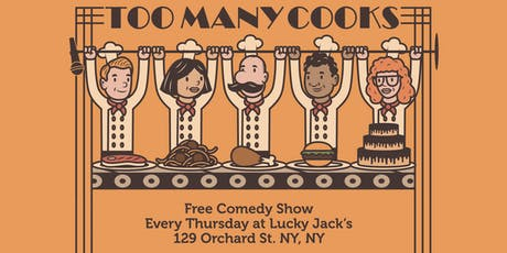 Too Many Cooks Comedy Show tickets