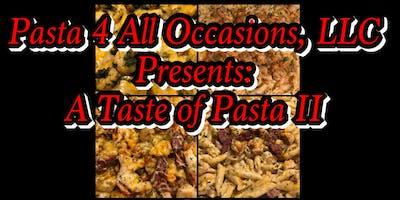 A Taste Of Pasta II