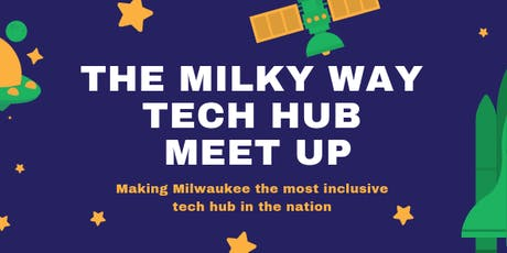 The Milky Way Tech Hub - Meetup tickets