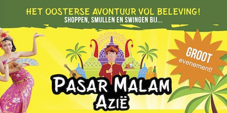 PASAR MALAM AZIË in Enschede tickets