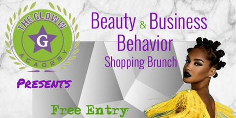 Beauty & Business Behavior Shopping Brunch  tickets