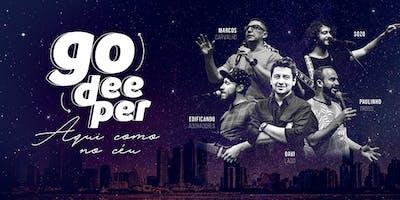Conferência GO DEEPER 2K19 - Aqui como no céu!