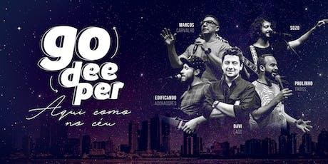 Conferência GO DEEPER 2K19 - Aqui como no céu! ingressos
