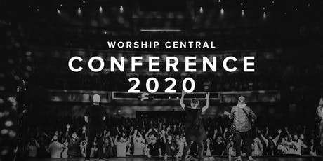 Worship Central Conference 2020 tickets