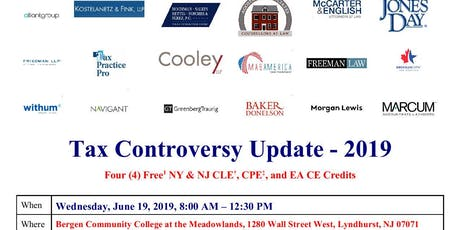 Tax Controversy Update (International & Domestic) - June 19, 2019 tickets