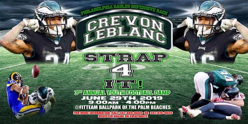 Cre'Von LeBlanc's 3rd Annual Strap 4IT! Youth Football Camp