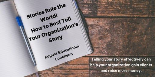 Stories Rule the World! - August Educational Luncheon