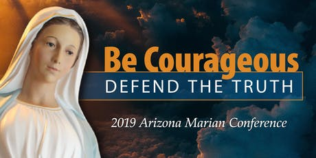 2019 Arizona Marian Conference tickets