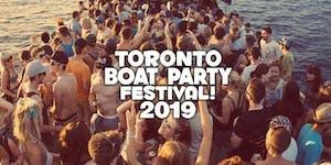 Toronto Boat Party Festival 2019 | Saturday June 29th...