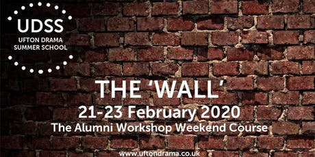 The Wall! The Ufton Drama Summer School Alumni Course 2020 tickets