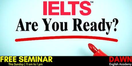Free Seminar on IELTS tickets