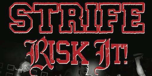 STRIFE (US) + RISK IT (GER) + Supports