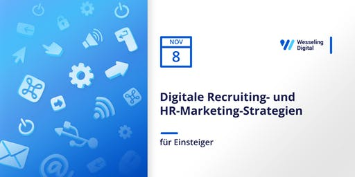 Digitale Recruiting- und HR-Marketing-Strategien
