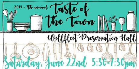 A TASTE OF THE TOWN 2019 tickets