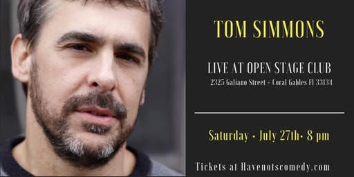 Have-Nots Comedy Presents Tom Simmons