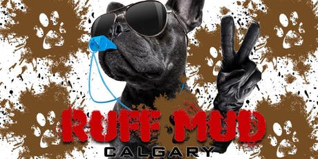 Ruff Mud Calgary tickets