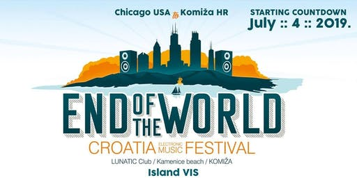 """The END Of The WORLD FESTIVAL - EVENT 1 - """"The Commencement"""", July 4-8.2019"""
