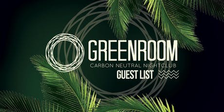 *** Green Room Guest List *** tickets