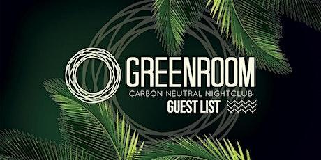*** Green Room Guest List *** tickets