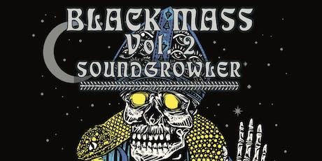 Black Mass Vol. 2 tickets