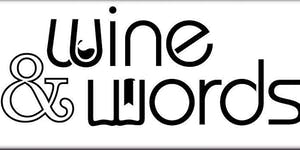 Wine and Words Luncheon Friday August 9th 2019
