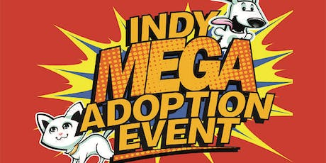 Indy Mega Adoption Event Saturday Early Bird Admission tickets