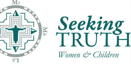 Seeking Truth Women & Children 2019-2020 tickets