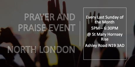 Prayer and Praise Worship Evening Tickets, Multiple Dates