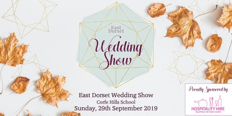East Dorset Wedding Show - Autumn 2019 tickets