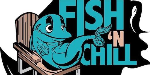 Fish N Chill